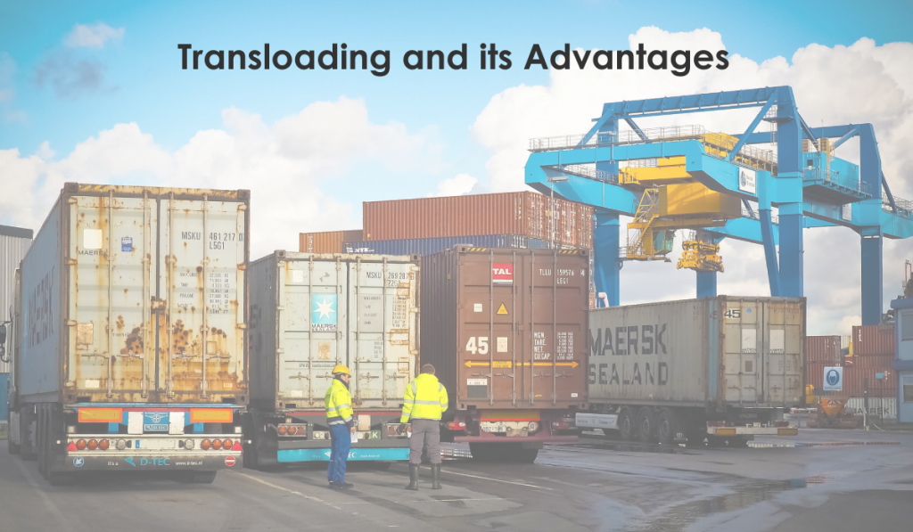 transloading and its advantages
