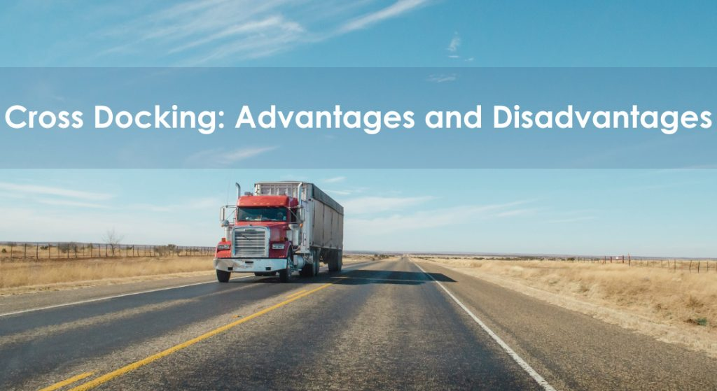 advantages and disadvantages of cross-docking