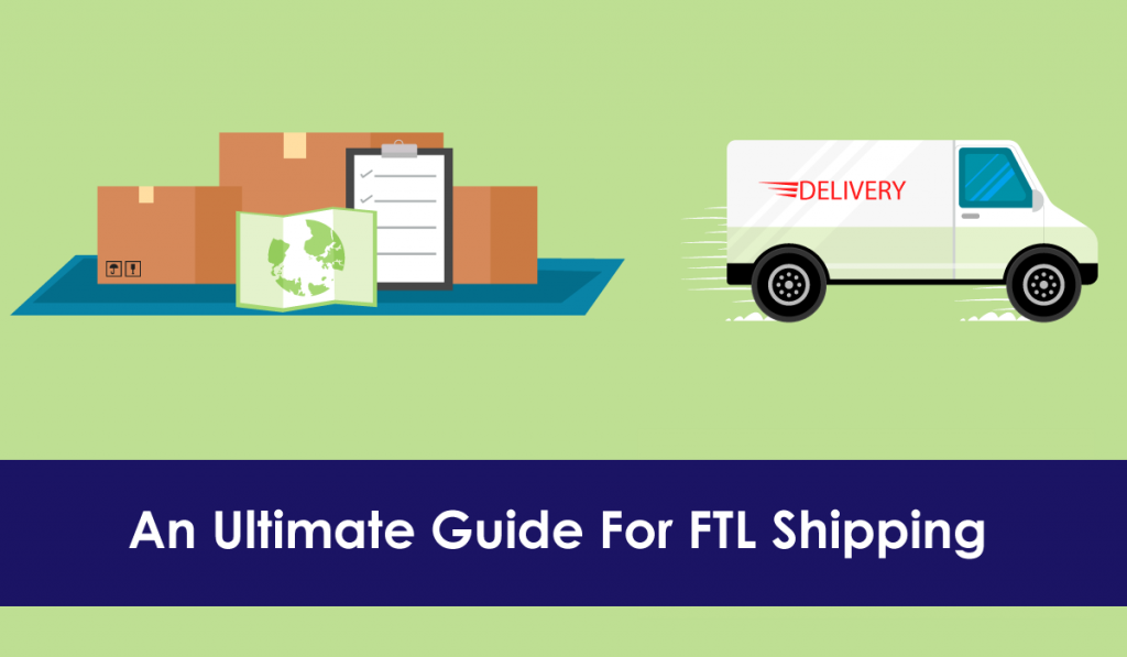 Guide For FTL Shipping