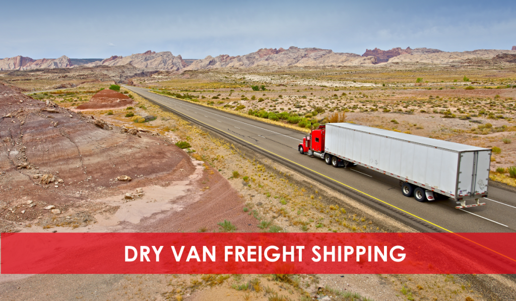 DRY VAN FREIGHT SHIPPING