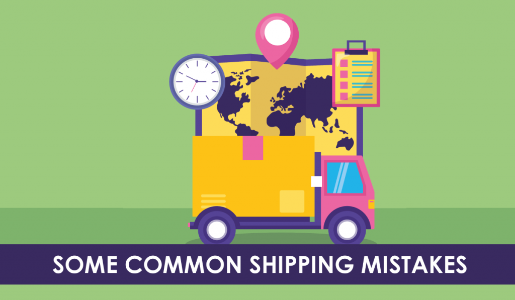 some common shipping mistake