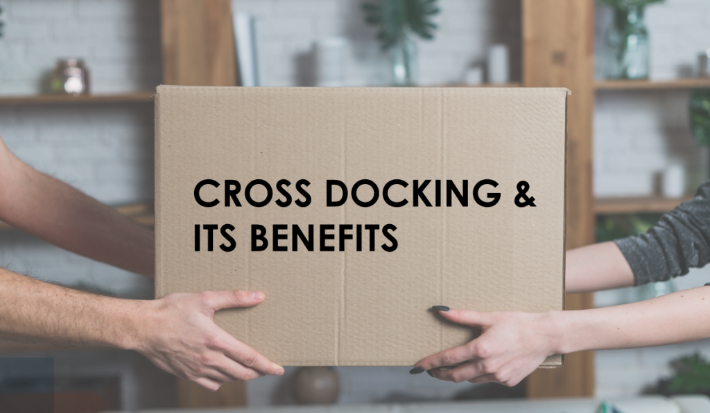 when to use cross docking services