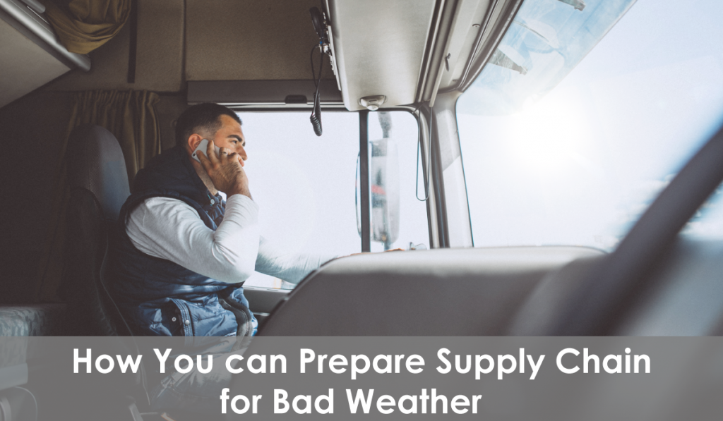 supply chain and bad weather