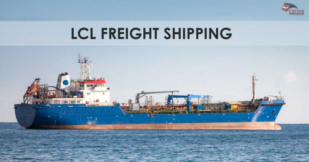 WHAT IS LCL FREIGHT SHIPPING
