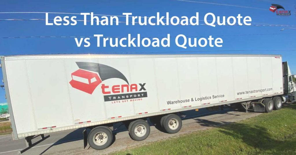 LESS THAN TRUCKLOAD SHIPPING QUOTE
